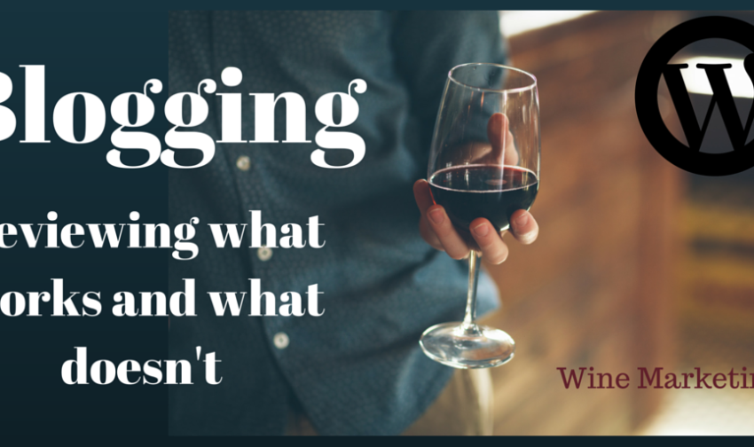 Blogging for Wine Marketing a review of what works
