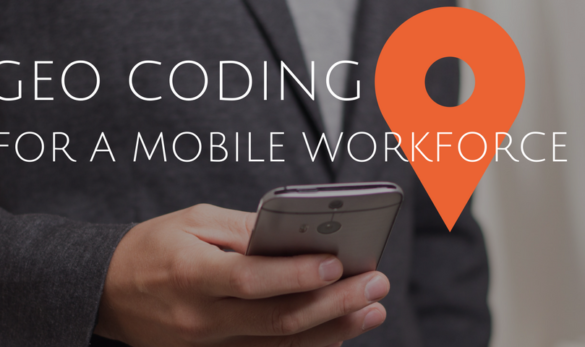 Geo coding for a mobile workforce